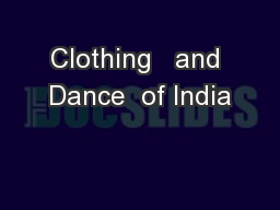 Clothing   and Dance  of India