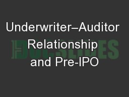 Underwriter–Auditor Relationship and Pre-IPO