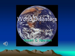 World Disasters What's coming next?