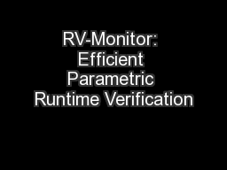 RV-Monitor: Efficient Parametric Runtime Verification