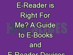 Which E-Reader is Right For Me? A Guide to E-Books and E-Reader Devices