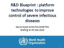 R&D Blueprint  :  p latform technologies to improve control of severe infectious diseases