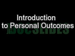 Introduction to Personal Outcomes