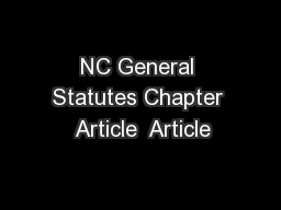 NC General Statutes Chapter  Article  Article
