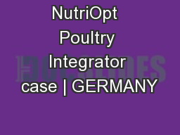 NutriOpt  Poultry Integrator case | GERMANY