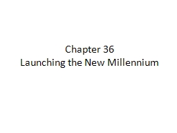 Chapter 36 Launching the New Millennium