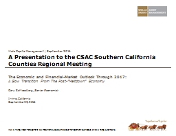 A  Presentation  t o the CSAC Southern California Counties Regional Meeting