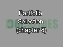 Portfolio Selection (chapter 8)