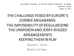 THE CHALLENGE POSED BY EUROPE�S ZOMBIE MEGABANKS: