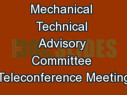 FBC Mechanical Technical Advisory Committee Teleconference Meeting