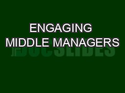 ENGAGING MIDDLE MANAGERS