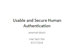 Usable and Secure Human Authentication PowerPoint PPT Presentation