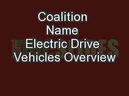 Coalition Name Electric Drive Vehicles Overview