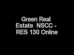 Green Real Estate  NSCC - RES 130 Online