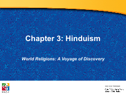 Chapter 3: Hinduism World Religions: A Voyage PowerPoint PPT Presentation