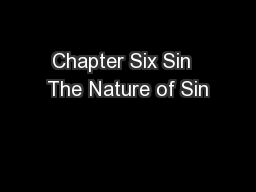 Chapter Six Sin  The Nature of Sin