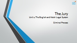 The Jury Unit 1: The English and Welsh Legal System