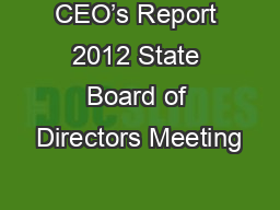 CEO's Report 2012 State Board of Directors Meeting