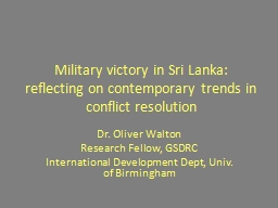Military victory in Sri Lanka: reflecting on contemporary trends in conflict resolution