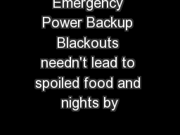 Emergency Power Backup Blackouts needn't lead to spoiled food and nights by
