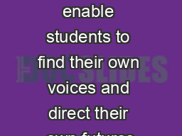 Using multi-media to enable students to find their own voices and direct their own futures