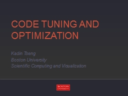 Code Tuning and Optimization PowerPoint PPT Presentation