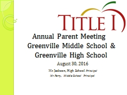 Annual Parent Meeting	 Greenville Middle School &