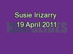 Susie Irizarry 19 April 2011