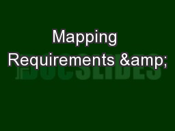 Mapping Requirements &