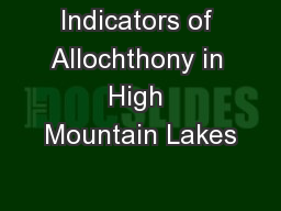 Indicators of Allochthony in High Mountain Lakes