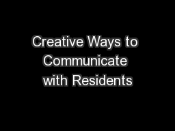 Creative Ways to Communicate with Residents