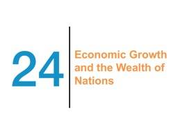 Economic Growth and the Wealth of Nations PowerPoint PPT Presentation