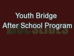 Youth Bridge After School Program