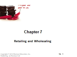 Chapter 7 Retailing and Wholesaling