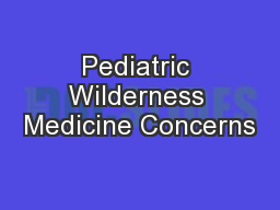 Pediatric Wilderness Medicine Concerns