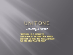Unit one  Creating a Nation