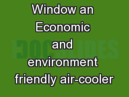 The Windy Window an Economic and environment friendly air-cooler