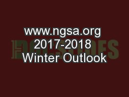 www.ngsa.org 2017-2018 Winter Outlook