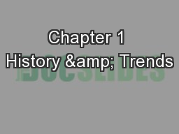 Chapter 1 History & Trends