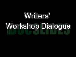 Writers' Workshop Dialogue