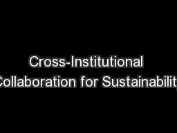 Cross-Institutional Collaboration for Sustainability