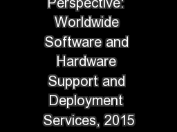 Market Analysis Perspective: Worldwide Software and Hardware Support and Deployment Services, 2015 PowerPoint PPT Presentation