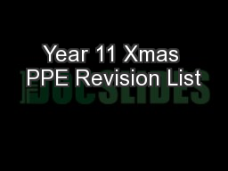 Year 11 Xmas PPE Revision List