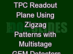 Design Studies for a TPC Readout Plane Using Zigzag Patterns with Multistage GEM Detectors