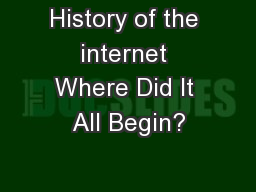 History of the internet Where Did It All Begin?