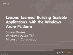 Lessons Learned: Building Scalable Applications with the Windows Azure Platform