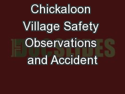 Chickaloon Village Safety Observations and Accident