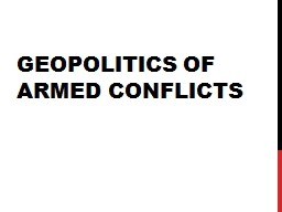 Geopolitics of Armed Conflicts