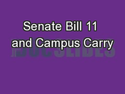 Senate Bill 11 and Campus Carry