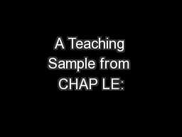 A Teaching Sample from CHAP LE: